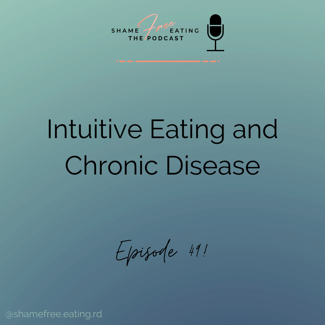 Intuitive Eating and Chronic Disease with Julie
