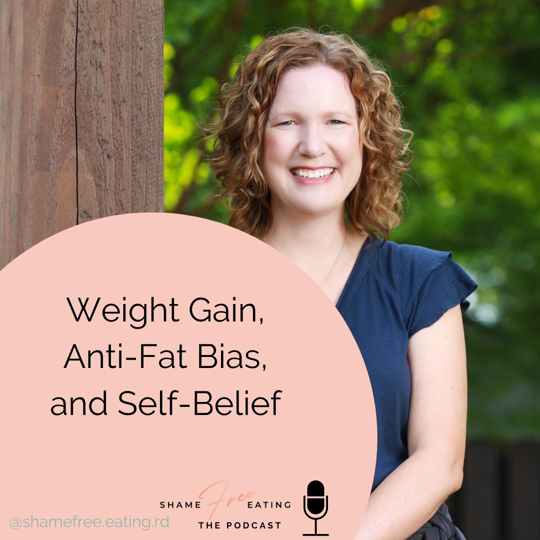 Weight Gain, Anti-Fat Bias, and Self-Belief